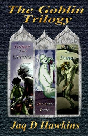 Jaq Hawkins Goblin Trilogy
