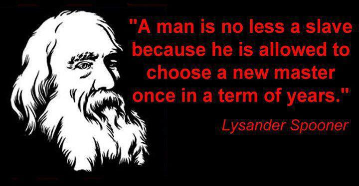 Image result for lysander spooner a man is no less a slave